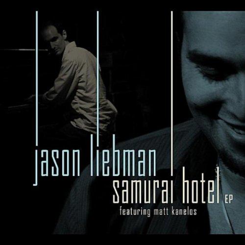 The Samurai Hotel (feat. Matt Kanelos)