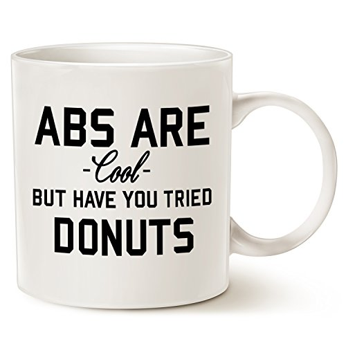 Funny Quote Coffee Mug Christmas Gifts - ABS ARE COOL BUT HAVE YOU TRIED DONUTS - Best Birthday Gifts Great Ceramic Cup White, 14 Oz by LaTazas