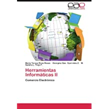 Herramientas Informáticas II: Comercio Electrónico (Spanish Edition)