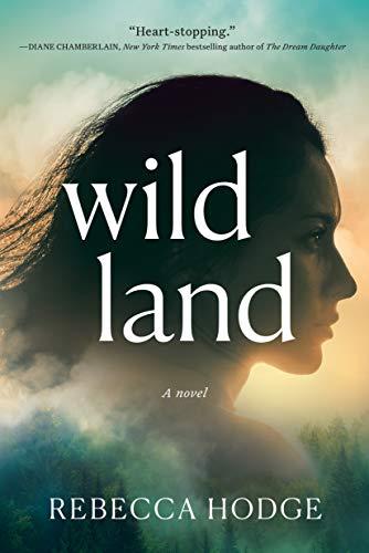 Image of Wildland: A Novel