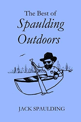 The Best of Spaulding Outdoors (Outdoor Jacks)