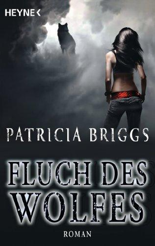 Fluch des Wolfes: Alpha & Omega 3 - Roman (German Edition)