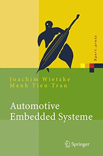Automotive Embedded Systeme: Effizfientes Framework - Vom Design zur Implementierung (Xpert.press) (German Edition)
