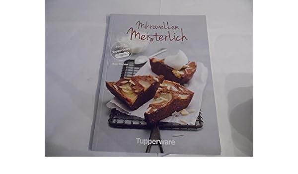 Tupperware Recetas de cocina-Libro de cocina Microondas Meister ...
