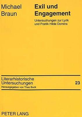Exil Und Engagement Untersuchungen Zur Lyrik Und Poetik