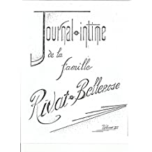 Journal-intime de la famille Rivat-Bellerose, volume III (French Edition)