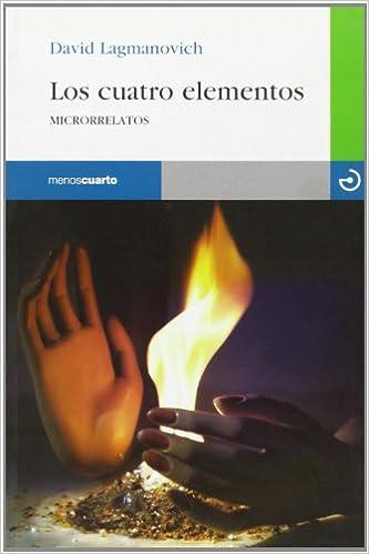 Cuatro Elementos, Los (Reloj de Arena): LAGMANOVICH DAVID: 9788496675049: Amazon.com: Books