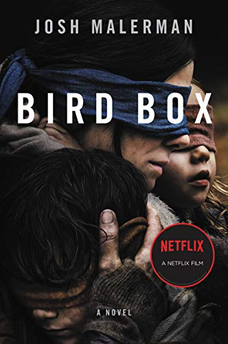 Bird Box: A Novel by [Malerman, Josh]