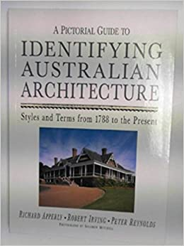 A pictorial guide to identifying australian architecture by.
