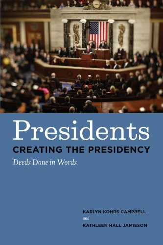 Presidents Creating The Presidency