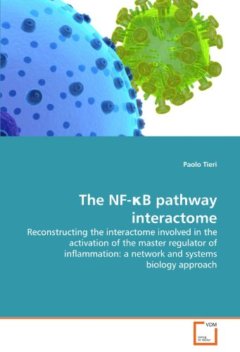 The NF-?B pathway interactome: Reconstructing the interactome involved in the activation of the master regulator of infl