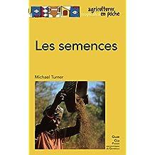 Les semences (Agricultures tropicales en poche) (French Edition)