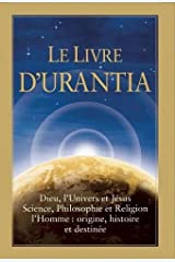 Le Livre d'Urantia (French Edition) Hardcover