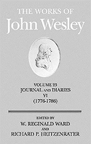 Download online The Works of John Wesley Volume 23: Journal and Diaries VI (1776-1786) PDF, azw (Kindle), ePub
