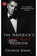 The Maverick's Red Hot Reunion (a Sweetbriar Springs novel) by Christine Glover (2014-06-30) Paperback