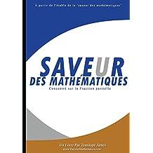 Se concentrer sur la Fraction Partielle: Saveur des Mathematiques (French Edition)