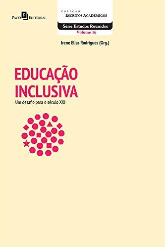 Educação Inclusiva. Um Desafio Para o Século XXI