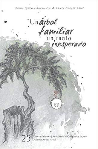 Un árbol familiar un tanto inesperado (Castilian): 25 Dias ...