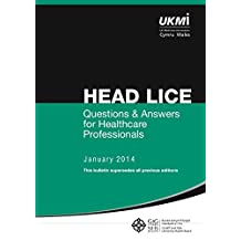 Head Lice - Questions and Answers: Questions and answers from healthcare professionals