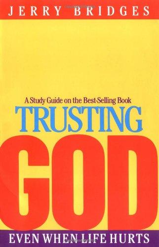 Trusting god by jerry bridges pdf