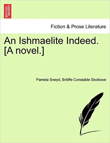 An Ishmaelite Indeed. [A novel.]