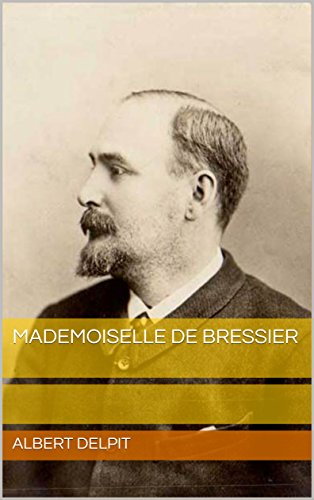 Mademoiselle de Bressier (French Edition)