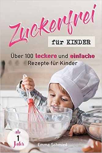 rezepte für kinder ab 1 jahr