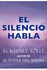 El silencio habla (Perenne) (Spanish Edition) eBook Kindle