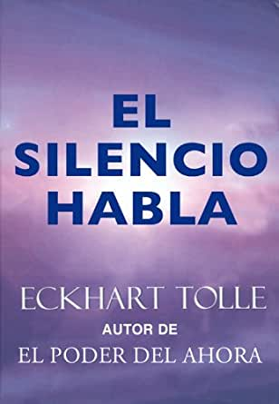 El silencio habla (Perenne) eBook: Eckhart Tolle, Miguel