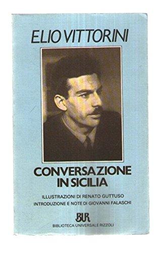 Conversazione In Sicilia  Italian Edition