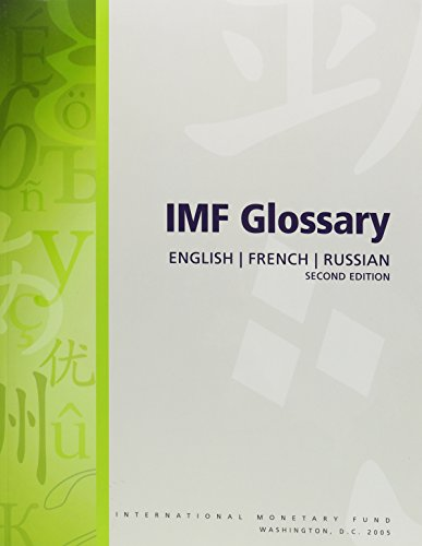 Imf Glossary: English-French-Russian by Intl Monetary Fund