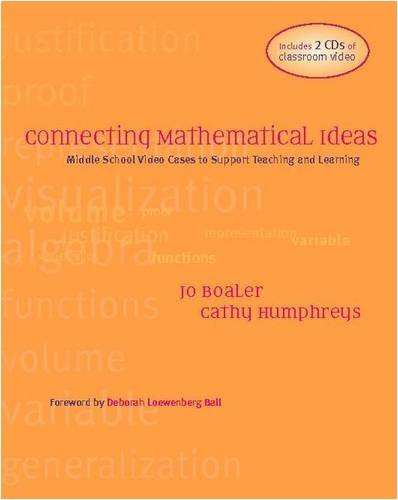 By Jo Boaler - Connecting Mathematical Ideas: Standards-Based Cases for Teaching and Learning, Grades 6-8: 1st (first) Edition