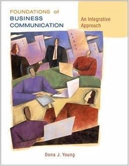 Book Foundations of Business Communication: An Integrative Approach