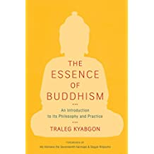 The Essence of Buddhism: An Introduction to Its Philosophy and Practice (Shambhala Dragon Editions)