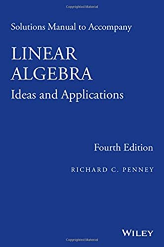 solutions manual to accompany linear algebra ideas and applications rh amazon com linear algebra 4th edition friedberg solutions manual linear algebra and its applications 4th edition solutions manual pdf download