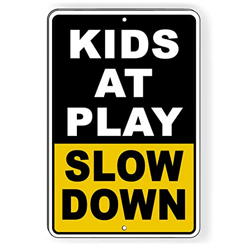 Dozili Kids at Play Slow Down Aluminum Metal Novelty Siafety Caution 17