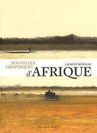 Nouvelles graphiques d'Afrique par Laurent Bonneau