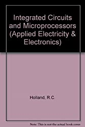 Integrated Circuits and Microprocessors (Applied Electricity & Electronics)