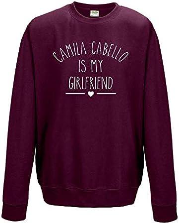 Pash Camila Cabello is My Girlfriend - Sudadera unisex
