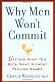 Why Men Won't Commit, George Weinberg, 0743445694