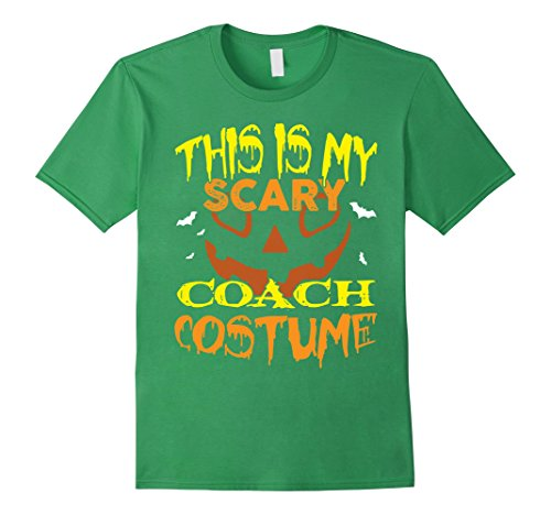 Mens This Is My Scary Coach Costume T-Shirt XL Grass