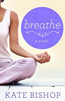 Breathe Novel Kate Bishop ebook product image