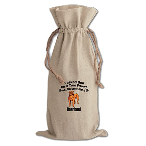 Canvas Wine Drawstring Bag Asked God For Friend Sent Boerboel Dog Style In Print by Style in Print