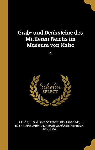 Grab- und Denksteine des Mittleren Reichs im Museum von Kairo: 4