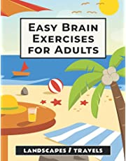 Easy Brain Exercises for Adults: 100 Puzzles, Memory Games, and Other Activities for Seniors with Dementia and Elderly Alzheimer's Patients