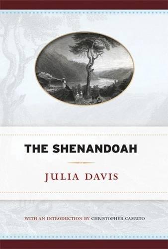 The Shenandoah  West Virginia Classics