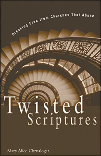 twisted scriptures mary alice chrnalogar 0025986234089 amazon com