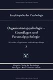 Enzyklopädie der Psychologie, Bd.3, Organisationspsychologie: Bd. D/III/3