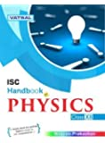 ISC Handbook of Physics For Class XII