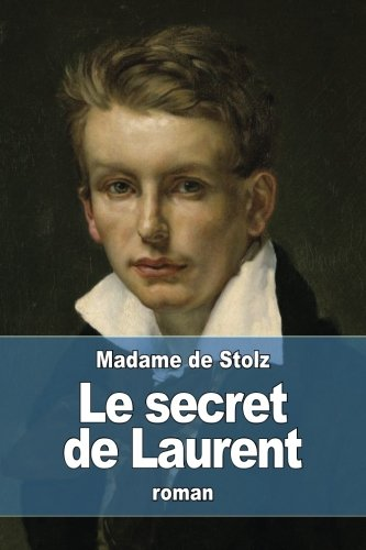 Download Le secret de Laurent (French Edition) PDF